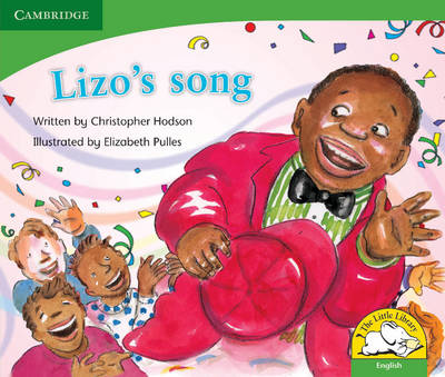 Little Library Life Skills: Lizo's Song Reader by Christopher Hodson