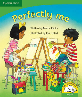 Perfectly me Perfectly me by Martie Preller