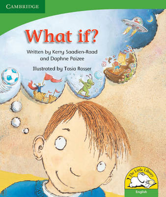 What if? What if? by Kerry Saadien-Raad, Daphne Paizee