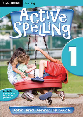 Active Spelling 1 by John Barwick, Jenny Barwick