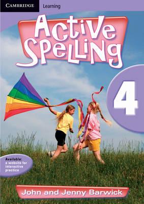 Active Spelling 4 by John Barwick, Jenny Barwick