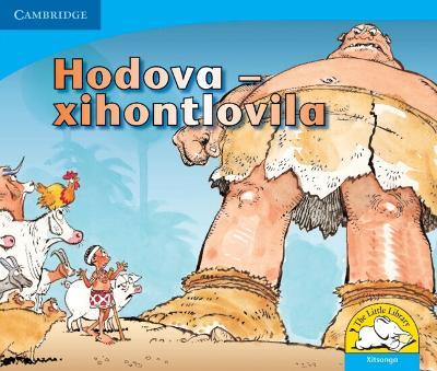 Hodova - Xihontlovila Hodova - Xihontlovila by Vuyokasi Matross, Cecelia Ntliziywana, Nodumo Mabece, Phumeze Mtati