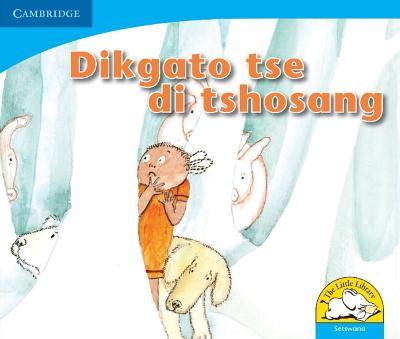 Dikgato tse di tshosang Dikgato tse di tshosang by Lindi Mahlangu, Lungi Maseko, Joan Rankin