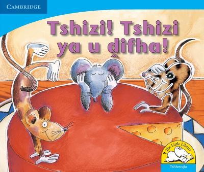 Tshizi! Tshizi ya u difha! Tshizi! Tshizi ya u difha! by Sue Hepker