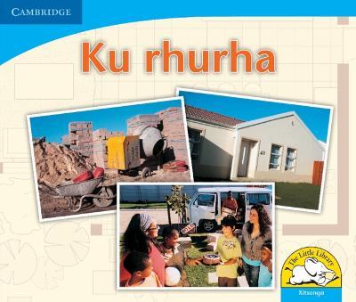 Ku rhurha Ku rhurha by Kerry Saadien-Raad, Daphne Paizee