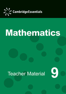 Cambridge Essentials Mathematics Year 9 Teacher Material CD-ROM by Paul Rigby, Susan Timperley, Simon Bullock, Peter Sherran