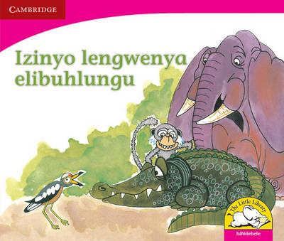 Izinyo lengwenya elibuhlungu Izinyo lengwenya elibuhlungu by Fundisile Gwazube, Lulu Khumalo, Linda Pantsi, Nompuleleo Yako