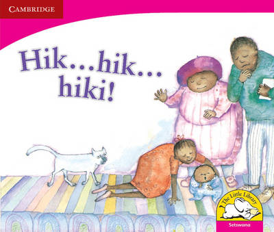 Hic...Hic... Hiccups! Setswana version by Dianne Hofmeyr