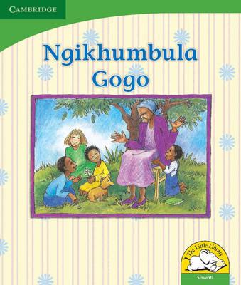 Little Library Life Skills: Remembering Grandmother Siswati version by Dianne Stewart