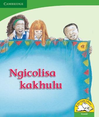 Ngicolisa kakhulu Ngicolisa kakhulu by Reviva Schermbrucker