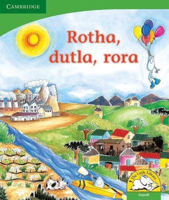 Rotha, dutla, rora Rotha, dutla, rora by Kerry Saadien-Raad
