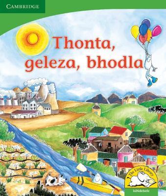 Thonta, geleza, bhodla Thonta, geleza, bhodla by Kerry Saadien-Raad