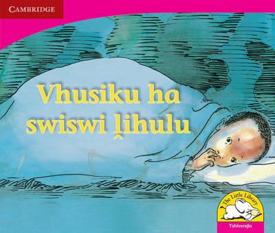 Vhusiku ha swiswi lihulu Vhusiku ha swiswi lihulu by Lesley Beake