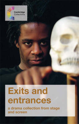 Exits and Entrances A Drama Collection from Stage and Screen by John O'Connor