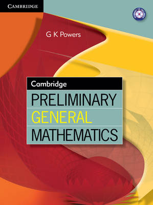 Cambridge Preliminary General Mathematics by Greg Powers