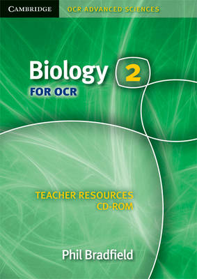 Biology 2 for OCR Teacher Resources CD-ROM by Phil Bradfield