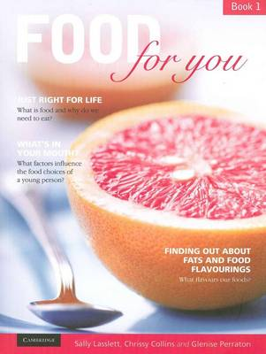 Food for You Book 1 with CD-Rom by Chrissy Collins, Glenise Perraton, Sally Lasslett