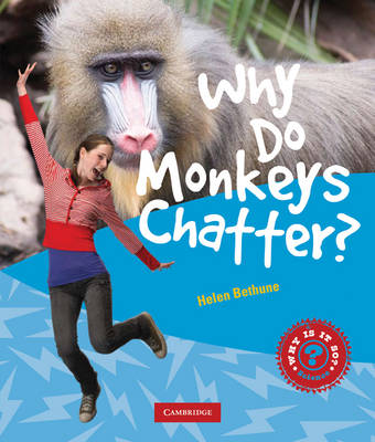 Why Do Monkeys Chatter? by Helen Bethune