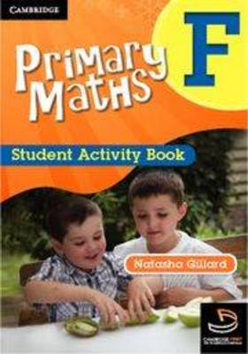 Primary Maths Student Activity Book F by Natasha Gillard