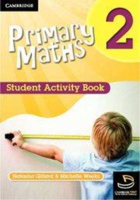 Primary Maths Student Activity Book 2 by Michelle Weeks, Natasha Gillard