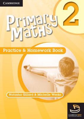 Primary Maths Practice and Homework Book 2 by Michelle Weeks, Natasha Gillard