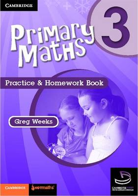 Primary Maths Practice and Homework Book 3 by Greg Weeks
