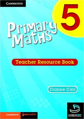 Primary Maths Teacher's Resource Book 5 by Dianne Carr