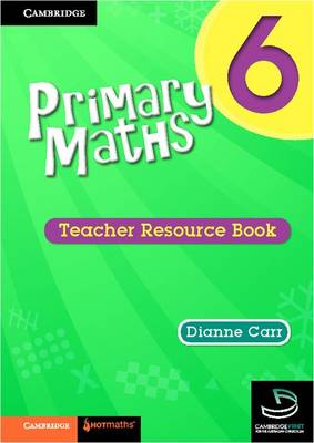 Primary Maths Teacher's Resource Book 6 by Dianne Carr
