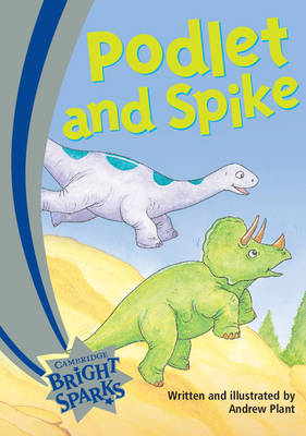 Bright Sparks: Podlet and Spike Emergent by Andrew Plant