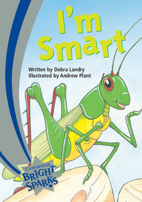 Bright Sparks: I'm Smart Emergent by Debra Landry