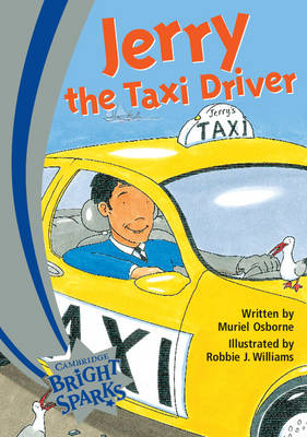 Bright Sparks: Jerry the Taxi Driver by Muriel Osborne