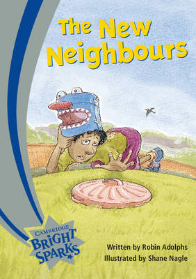 Bright Sparks: The New Neighbours by Robin Adolphs