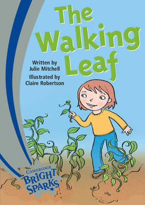 Bright Sparks: The Walking Leaf by Julie Mitchell