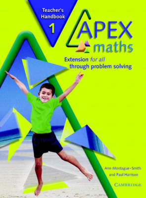 Apex Maths Teacher's Handbook Extension for all through Problem Solving by Ann Montague-Smith, Paul Harrison