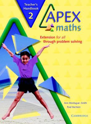 Apex Maths 2 Teacher's Handbook Extension for all through Problem Solving by Ann Montague-Smith, Paul Harrison