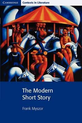 The Modern Short Story by Frank Myszor