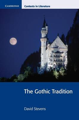 The Gothic Tradition by David Stevens