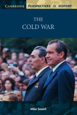 The Cold War by Mike (Selwyn College, Cambridge) Sewell