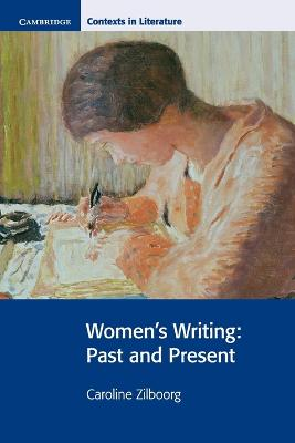 Women's Writing Past and Present by Caroline Zilboorg