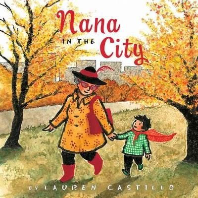 Nana in the City by Lauren Castillo