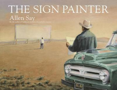 The Sign Painter by Allen Say