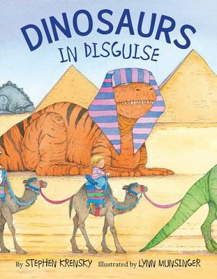 Dinosaurs in Disguise by Stephen Krensky