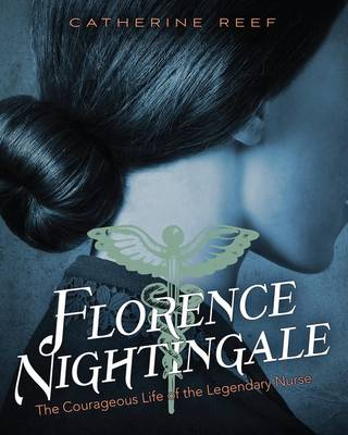 Florence Nightingale by Catherine Reef