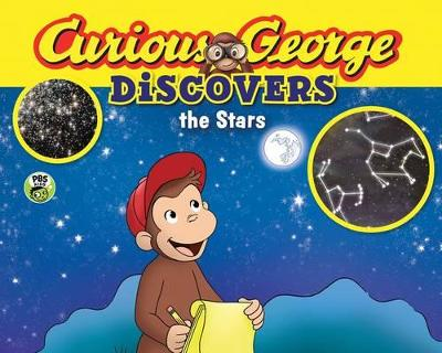 Curious George Discovers the Stars (Science Storybook) by H. A. Rey