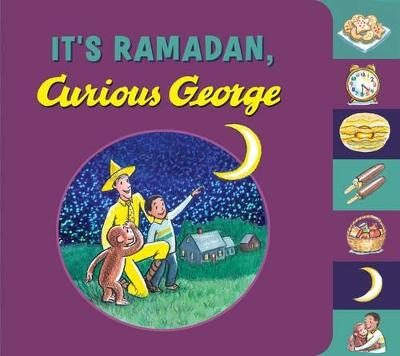It's Ramadan, Curious George by H. A. Rey, Hena Khan