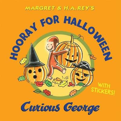 Hooray for Halloween, Curious George by H. A. Rey