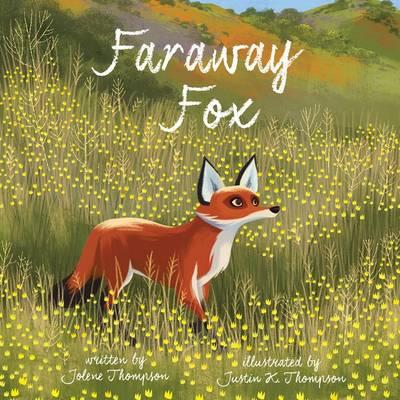 Faraway Fox by Jolene Thompson