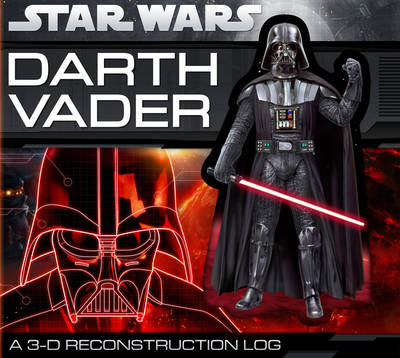 Darth Vader: A 3-D Reconstruction Log by Daniel Wallace