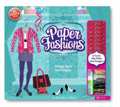 Paper Fashions by Editors of Klutz