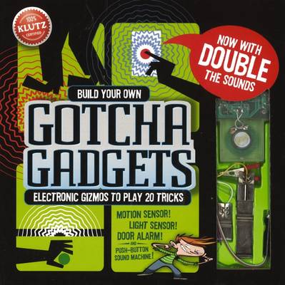 Build Your Own Gotcha Gadgets by Anne Akers Johnson